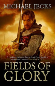 Fields of Glory av Michael Jecks (Heftet)