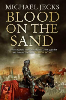 Blood on the Sand av Michael Jecks (Heftet)