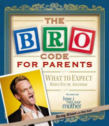 The bro code for parents av Barney Stinson (Heftet)