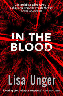 In the Blood av Lisa Unger (Heftet)