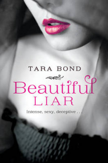 Beautiful Liar av Tara Bond (Heftet)
