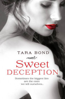 Sweet Deception av Tara Bond (Heftet)