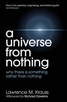 A Universe from Nothing av Lawrence M. Krauss (Heftet)