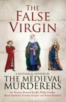 The False Virgin av The Medieval Murderers (Heftet)