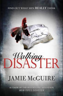 Walking disaster av Jamie McGuire (Heftet)