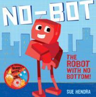 No-Bot, the Robot with No Bottom av Sue Hendra og Paul Linnet (Innbundet)