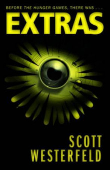 Extras. Trilogy-plus-one Book 4 av Scott Westerfeld (Heftet)