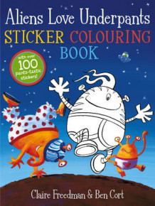 Aliens Love Underpants Sticker Colouring Book av Claire Freedman (Heftet)