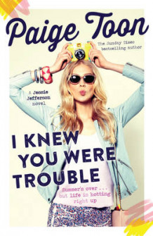 I Knew You Were Trouble av Paige Toon (Heftet)