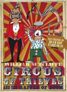 Circus of Thieves and the Raffle of Doom av William Sutcliffe (Heftet)