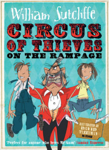 Circus of Thieves on the Rampage av William Sutcliffe (Heftet)