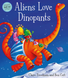 Aliens Love Dinopants av Claire Freedman (Heftet)