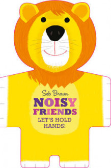 Let's Hold Hands: Noisy Animals av Sebastien Braun (Innbundet)