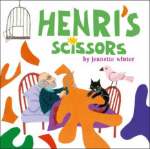 Henri's Scissors av Jeanette Winter (Innbundet)