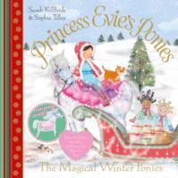 Princess Evie's Ponies: The Magical Winter Ponies av Sarah KilBride (Heftet)