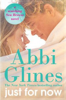 Just for Now av Abbi Glines (Heftet)