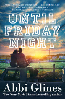 Until Friday Night av Abbi Glines (Heftet)