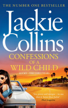 Confessions of a Wild Child av Jackie Collins (Innbundet)
