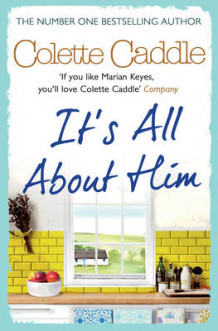 It's All About Him av Colette Caddle (Heftet)