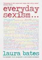 Everyday Sexism av Laura Bates (Innbundet)