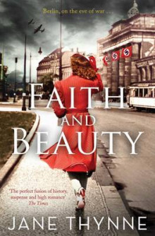 Faith and Beauty av Jane Thynne (Heftet)