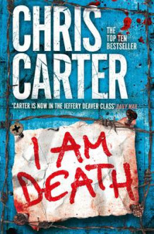 I am Death av Chris Carter (Heftet)