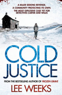 Cold Justice av Lee Weeks (Heftet)