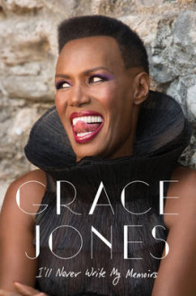 I'll Never Write My Memoirs av Grace Jones (Innbundet)