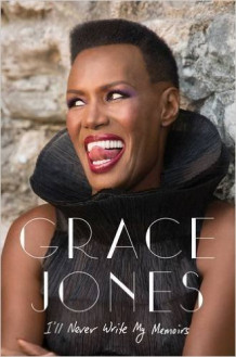 I'll Never Write My Memoirs av Grace Jones (Heftet)
