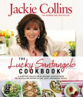 The Lucky Santangelo Cookbook av Jackie Collins (Innbundet)