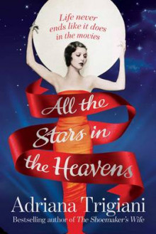 All the Stars in the Heavens av Adriana Trigiani (Innbundet)