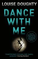 Dance With Me av Louise Doughty (Heftet)
