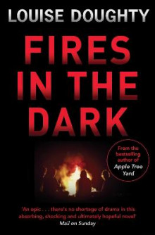 Fires in the Dark av Louise Doughty (Heftet)