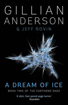 A Dream of Ice av Gillian Anderson (Heftet)
