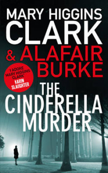 The Cinderella murder av Mary Higgins Clark (Heftet)