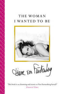 The Woman I Wanted To Be av Diane Von Furstenberg (Heftet)