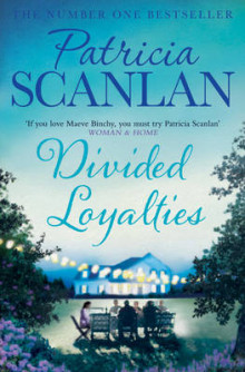 Divided Loyalties av Patricia Scanlan (Heftet)