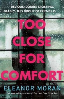 Too Close for Comfort av Eleanor Moran (Heftet)