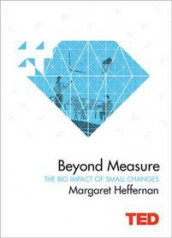Beyond Measure av Margaret Heffernan (Innbundet)