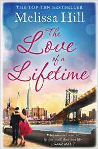 The Love of a Lifetime av Melissa Hill (Heftet)