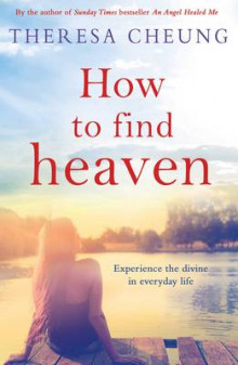 How to Find Heaven av Theresa Cheung (Heftet)