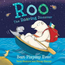 Roo the Roaring Dinosaur: Best Playday Ever! av David Bedford og Mandy Stanley (Heftet)
