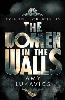 The Women in the Walls av Amy Lukavics (Heftet)