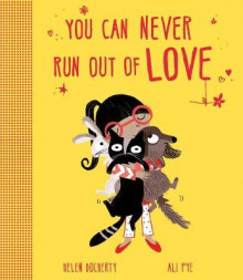 You Can Never Run Out Of Love av Helen Docherty (Heftet)