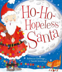 Ho-Ho-Hopeless Santa av Rebecca Gerlings (Heftet)