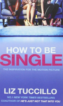 How to be single av Liz Tuccillo (Heftet)