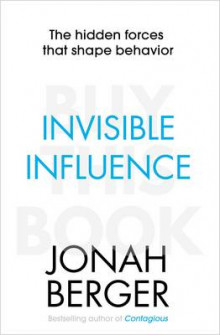 Invisible Influence av Jonah Berger (Heftet)