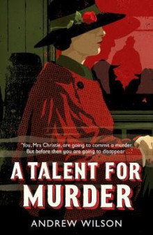 A talent for murder av Andrew Wilson (Heftet)
