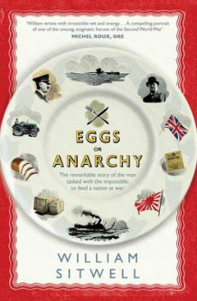 Eggs or Anarchy? av William Sitwell (Innbundet)