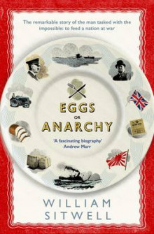 Eggs or Anarchy av William Sitwell (Heftet)